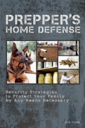 Prepper's Home Defense by Jim Cobb
